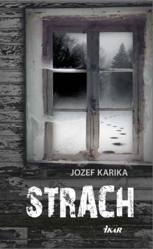 Kniha: Strach - Karika Jozef