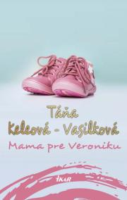 Mama pre Veroniku, 2. vydanie