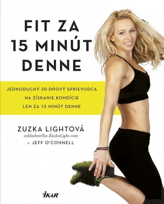 Kniha: Fit za 15 minút denne - Light Zuzka
