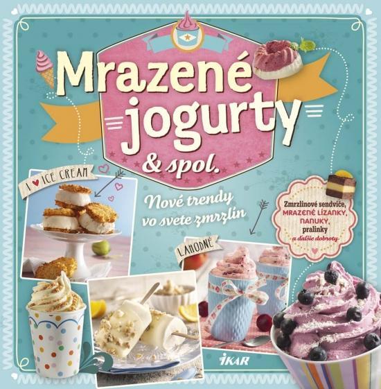 Kniha: Mrazené jogurty - spol.kolektív autorov