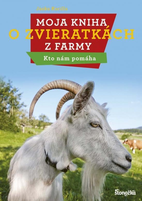 Moja kniha o zvieratkách z farmy - Kto nám pomáha
