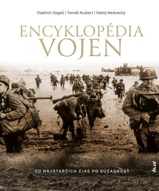 Encyklopédia vojen - od najstarších čias po súčasnosť