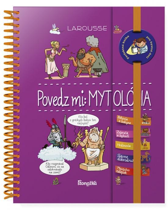 Kniha: Povedz mi: Mytológia - Royerová Anne