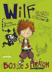 Wilf, najväčší strachopud: Bojuje s pirátom