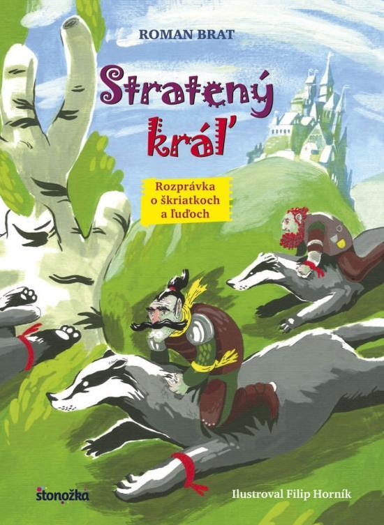 Kniha: Stratený kráľ - Brat Roman