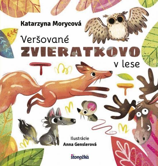Kniha: Veršované Zvieratkovo - V lese - Moryc Katarzyna