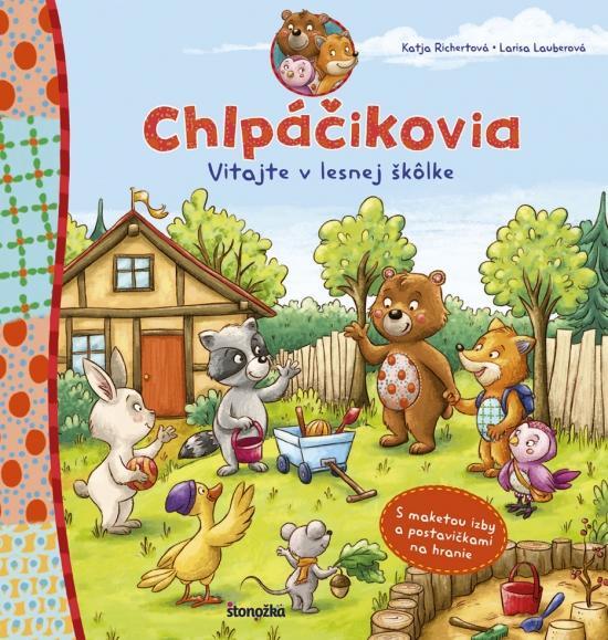 Kniha: Chlpáčikovia. Vitajte v lesnej škôlke - Richert, Larisa Lauber Katja