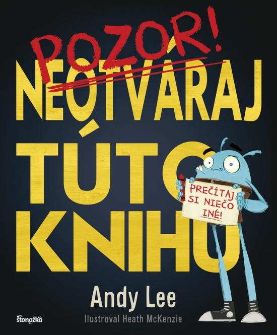 Kniha: Neotváraj túto knihu - Lee Andy