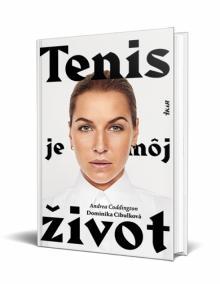 Tenis je môj život