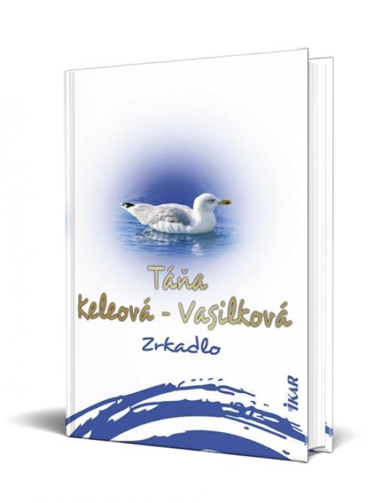 Kniha: Zrkadlo - Keleová-Vasilková Táňa