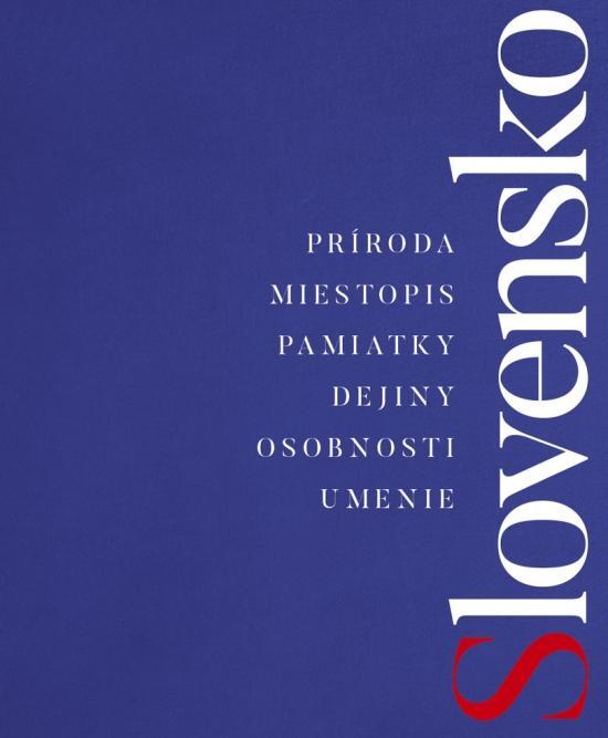 Slovensko A – Ž, 2., doplnené a aktualizované vydanie