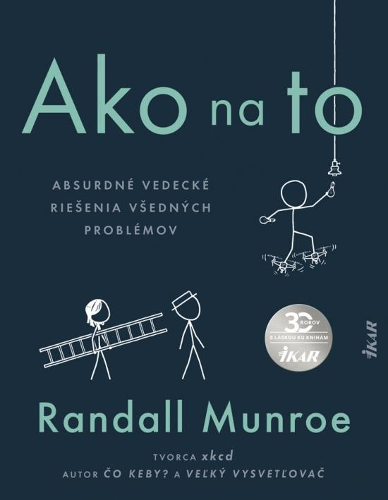 Kniha: Ako na to - Munroe Randall