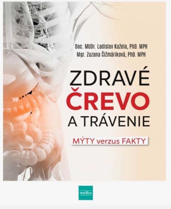 Kniha: Zdravé črevo a trávenie - Fakty od renomovaného gastroenterológa vrs. mýty od doktora Googla