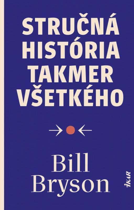 Kniha: Stručná história takmer všetkého