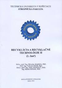 Recyklácia a recyklačné technológie II. (1.časť)