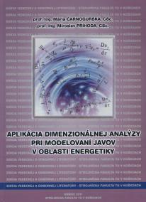 Aplikácia dimenzionálnej analýzy pri modelovaní javov v oblasti energetiky