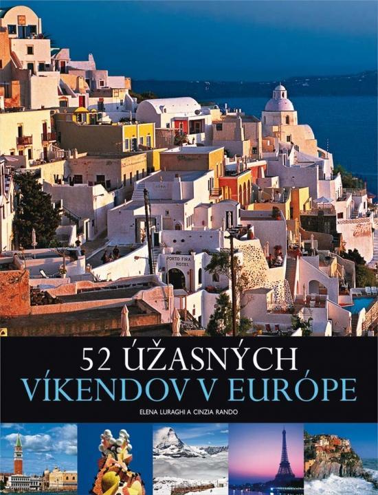 52 úžasných víkendov v Európe