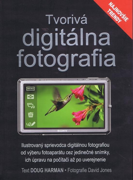 Tvorivá digitálna fotografia