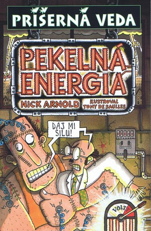 Pekelná energia - Príšerná veda