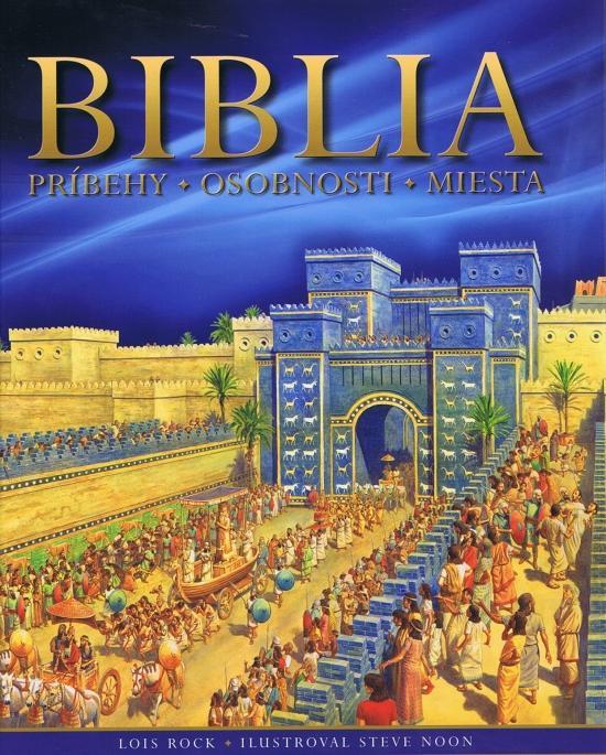 Biblia - príbehy - osobnosti - miesta