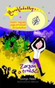 Zorgan a trnkáči - Čarohľadačky ( 12)