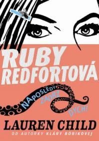 Ruby Redfortová Naposledy zadrž dych!