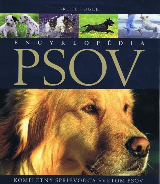 Encyklopédia psov - kompletný sprievodca svetom psov