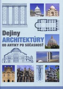 Dejiny architektúry. Od antiky po súčasnosť - 2. vydanie