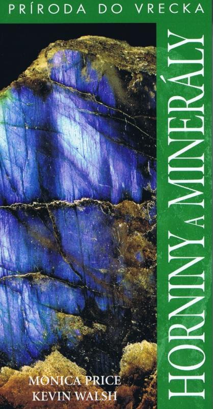 Horniny a minerály - Príroda do vrecka-2.vydanie