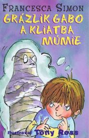 Grázlik Gabo a kliatba múmie - 2. vydanie