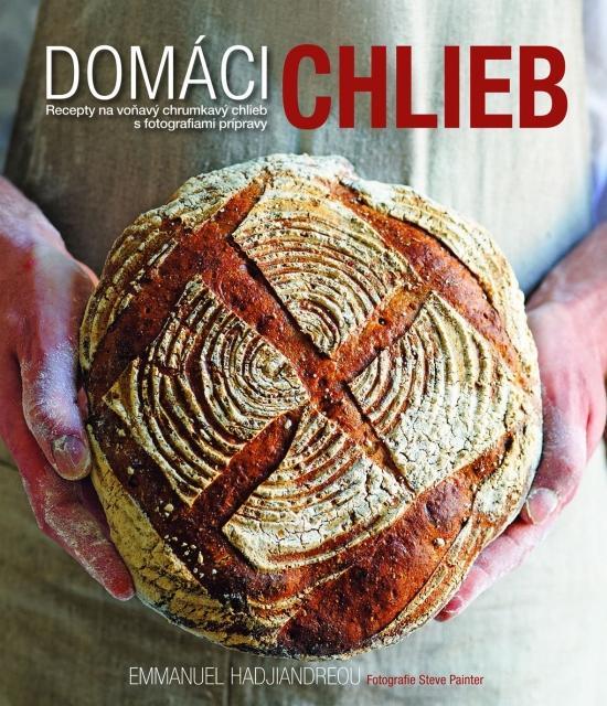 Kniha: Domáci chlieb - Hadjiandreou Emmanuel