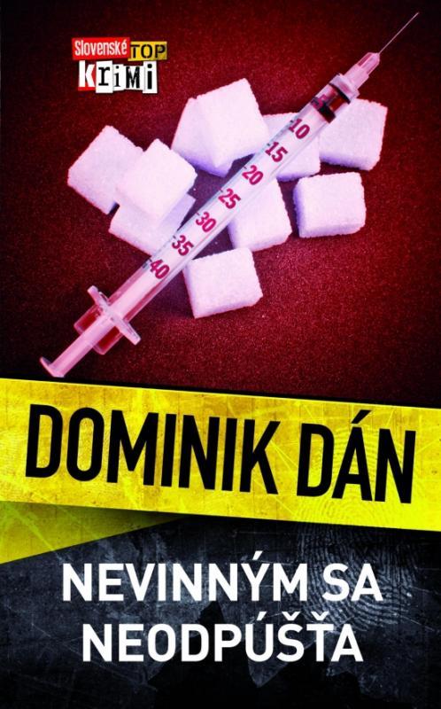 Kniha: Nevinným sa neodpúšťa - Dán Dominik