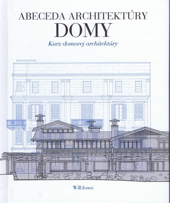 Abeceda architektúry - Domy