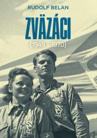 Zväzáci 1945- 1970