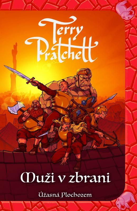 Kniha: Muži v zbrani (Úžasná Plochozem 15, Mestská stráž 2) - Terry Pratchett
