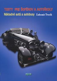 Testy pre šoférov a autoškoly