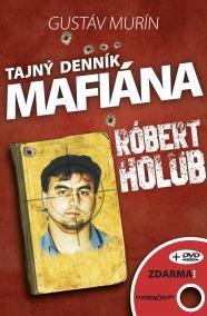 Tajný denník mafiána – Róbert Holub