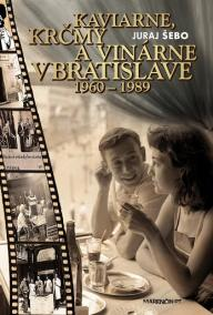 Kaviarne, krčmy a vinárne v Bratislave 1960  1989