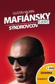 Mafiánsky gang Sýkorovcov + DVD