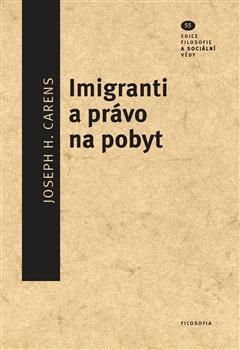 Imigranti a právo na pobyt