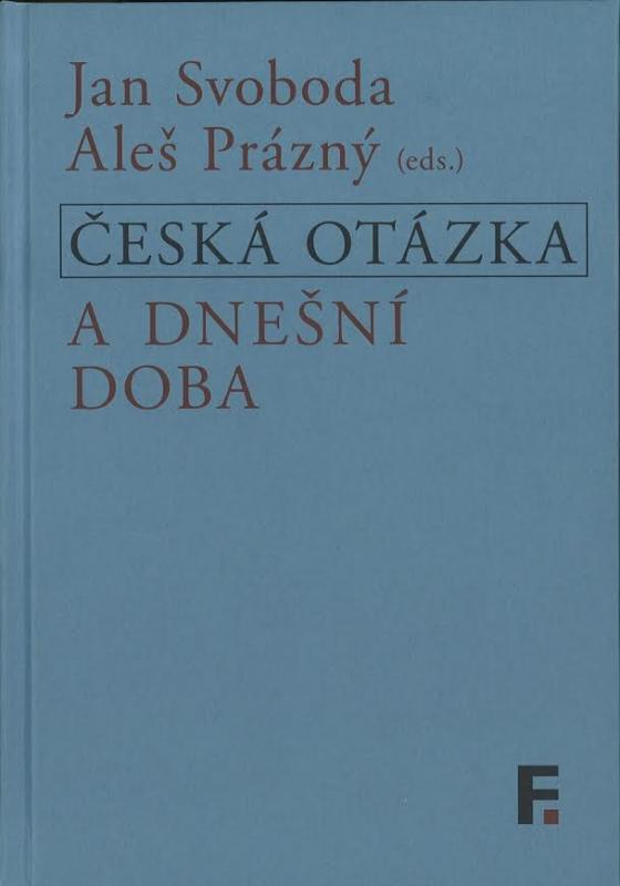 Kniha: Česká otázka a dnešní doba - JAN