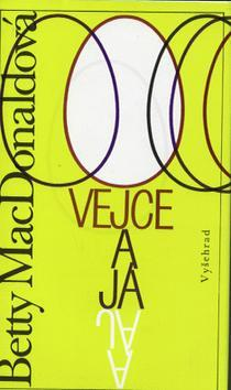 Kniha: Vejce a já - Betty MacDonaldová