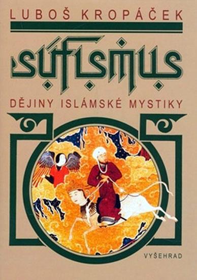 Súfismus - Dějiny islámské mystiky