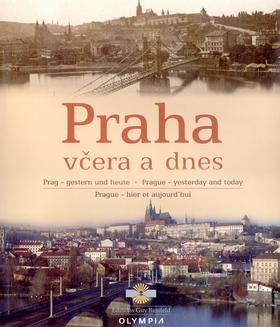 Praha včera dnes