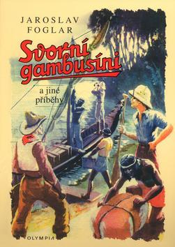 Svorní Gambusíni a jiné příběhy