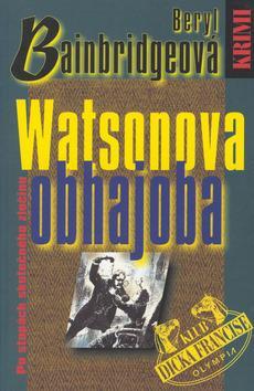 Kniha: Watsonova obhajoba - Bainbridgeová Beryl