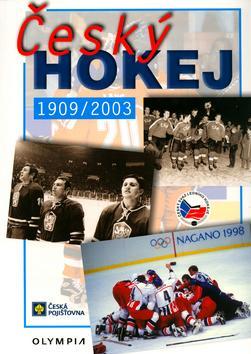 Český hokej 1909/2003