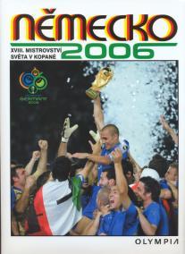 Německo 2006 - XVIII. mistrovství světa v kopané