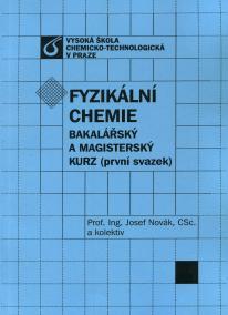 Fyzikální chemie (první a druhý svazek)