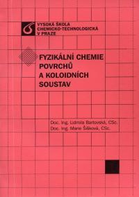 Fyzikální chemie povrchu a koloidních soustav